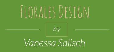 Florales Design - Vanessa Salisch